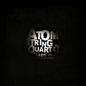 ATOM STRING QUARTET Fade In CD
