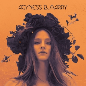 AGYNESS B MARRY Agyness B Marry CD